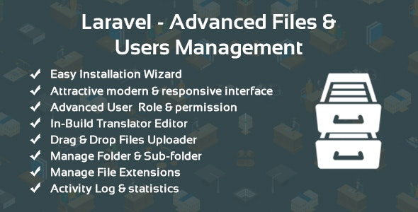 Laravel - Advanced Files & Users Management - CodeCanyon Item for Sale