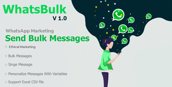 WhatsBulk - Whatsapp Bulk Messages Sender - CodeCanyon Item for Sale