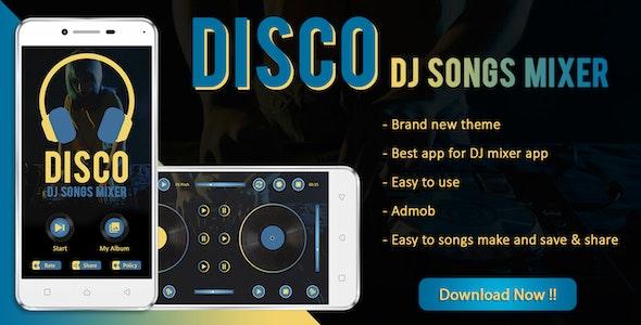 DISCO : DJ Songs Mixer App - CodeCanyon Item for Sale