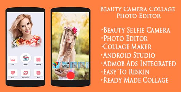 Beauty Camera Collage Photo Editor Selfie Camera