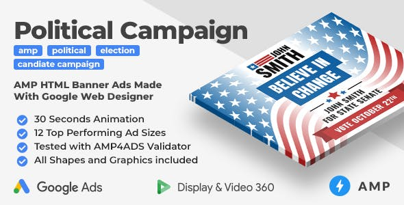 The Candidate - Political Campaign Animated AMP HTML Banner Ad Templates (GWD, AMP)