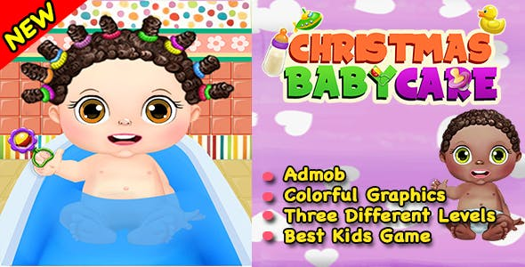 Christmas Baby Care Game For Kids + Ready For Publish + Android