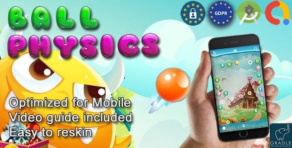 Ball Physics (Admob + GDPR + Android Studio) - CodeCanyon Item for Sale
