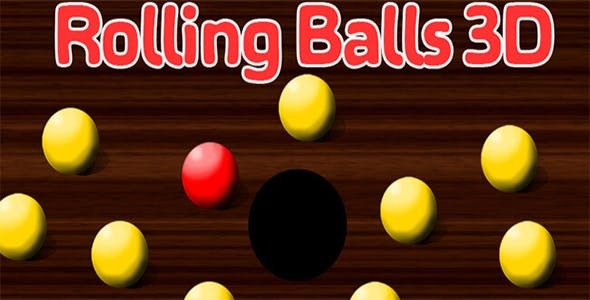 Rolling Balls 3D (3 Games in one Package) - Unity android Game