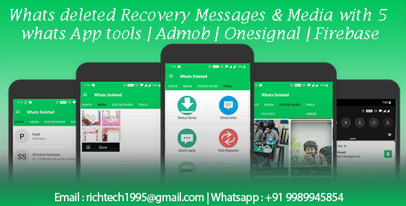 Whats deleted Recovery Messages & Media with 5 whats App tools | Admob | Onesignal | Firebase