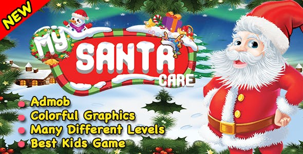 Santa Care + Best Kids Game For Kids + Ready For Publish + Android