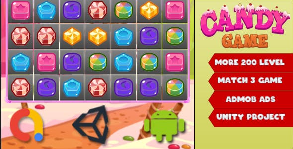 Match 3 Candy Game - Unity Complete Project with Admob