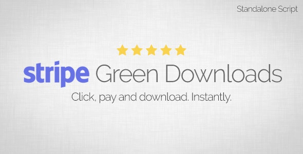 Stripe Green Downloads - Standalone Script - CodeCanyon Item for Sale