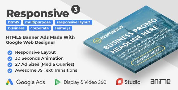 Responsive 3 - Multipurpose Business HTML5 Banner Ad Templates (GWD, anime.js)