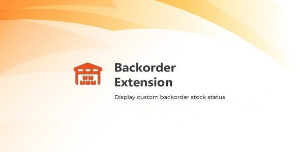 Magento 2 Backorder Extension