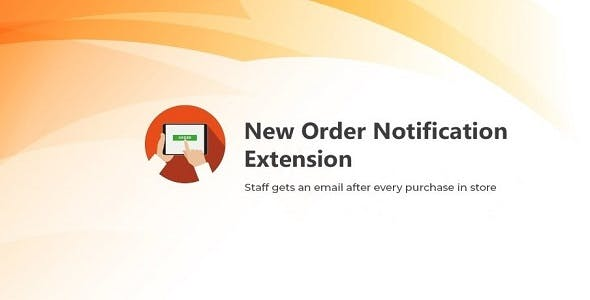 Magento 2 New Order Notification Email Extension