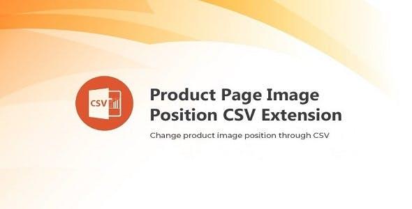 Magento 2 Arrange Product Image Position CSV Extension