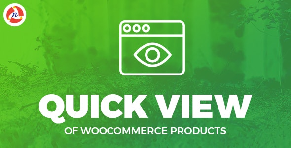 Quick View Of WooCommerce Products - CodeCanyon Item for Sale