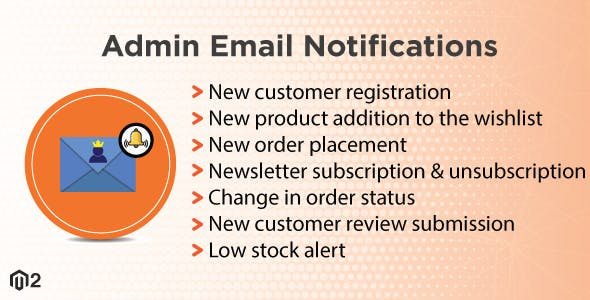 Magento 2 Admin Email Notifications