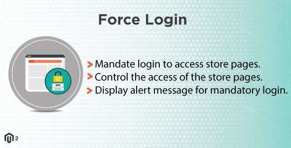 Magento 2 Force Login