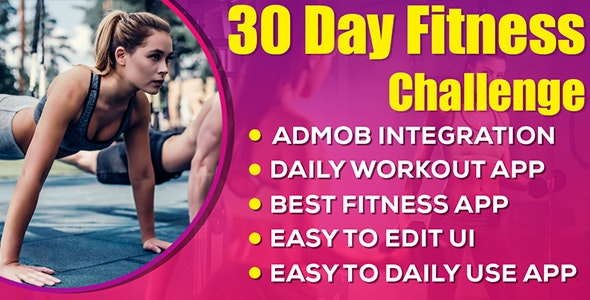 30 Day Home Workout (30 Day fitness challenge) android app with Admob Ads - CodeCanyon Item for Sale