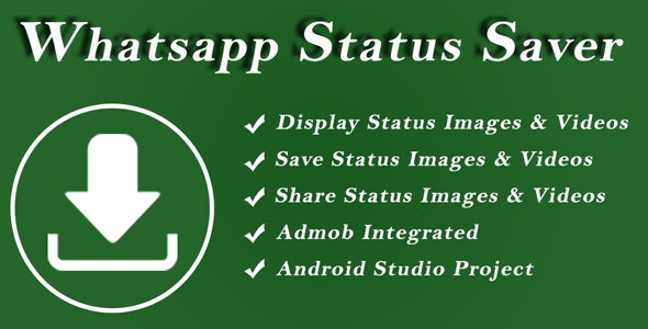 Whatsapp Status Saver - Videos & Images - CodeCanyon Item for Sale