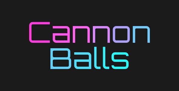 Cannon Balls | Html5 Mobile Game | android & ios