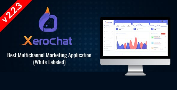 XeroChat - Best Multichannel Marketing Application (SaaS Platform)
