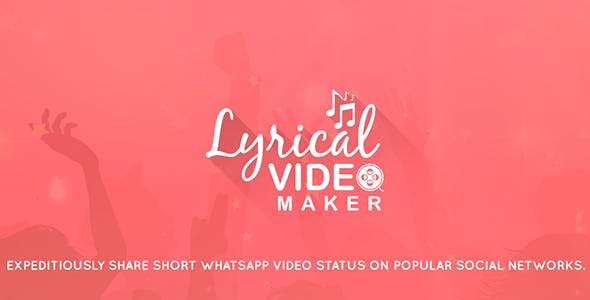 Lyrical Video Status Maker - Admob + Facebook Integration