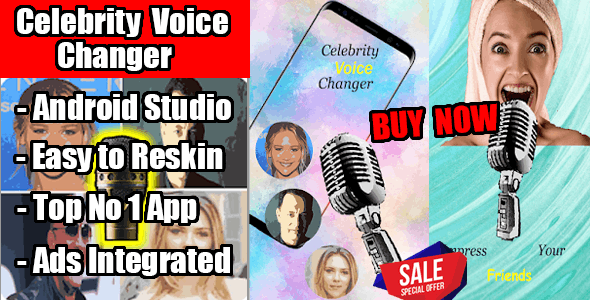 Celebrity Voice Changer Android Application Ads Integrated - CodeCanyon Item for Sale