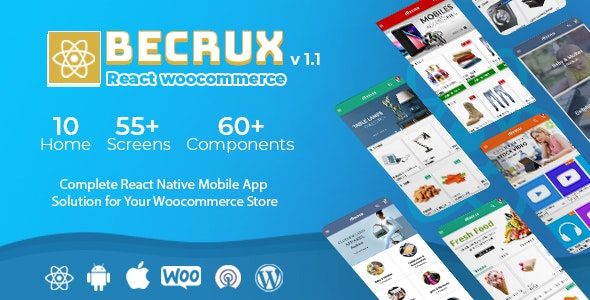 Becrux - React Native Woocommerce Full Mobile App Solution for iOS & Android with App Builder Plugin - CodeCanyon Item for Sale