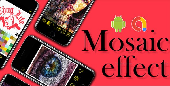 Photo Editor and Photo Collage |  Mosaic Photo - Photo Editor | Android App |Admob Ads