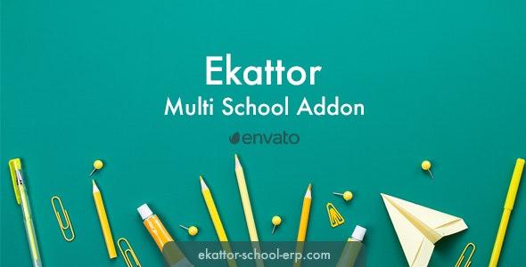 Ekattor Multi School Addon - CodeCanyon Item for Sale