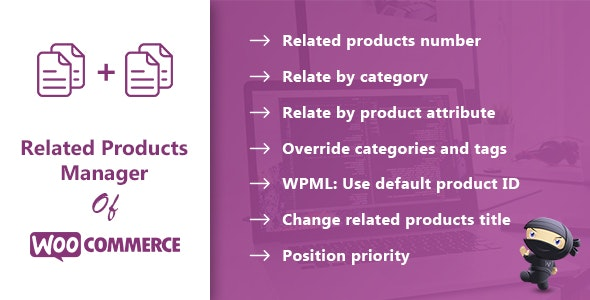 Related Products Manager for WooCommerce - CodeCanyon Item for Sale
