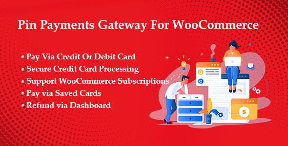 Pin Payments Gateway For WooCommerce