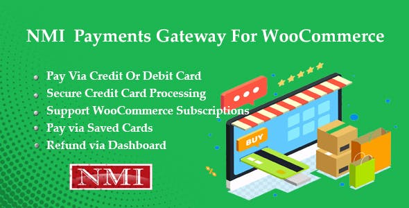 NMI Payments Gateway for WooCommerce