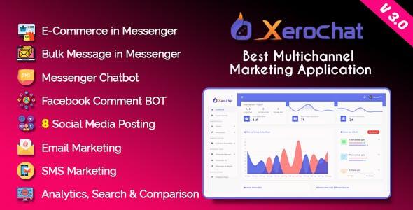 XeroChat - Best Multichannel Marketing Application (SaaS Platform)