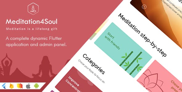 Meditation4Soul - A complete dynamic Flutter application for iOS & Android and admin panel