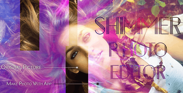 Shimmer Photo Effect - Photo Editor - Image Editor