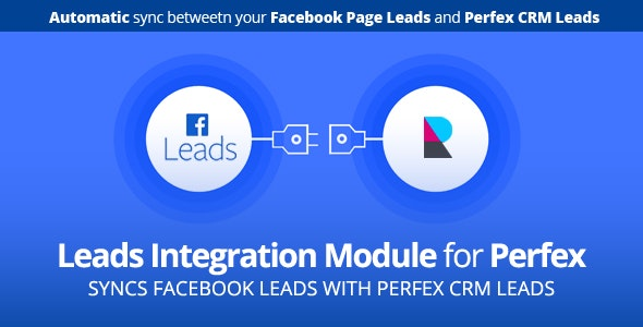 Facebook Leads integration module for Perfex CRM - CodeCanyon Item for Sale