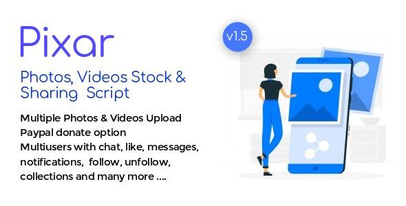 Pixar - Photo & Video Stock Sharing Script