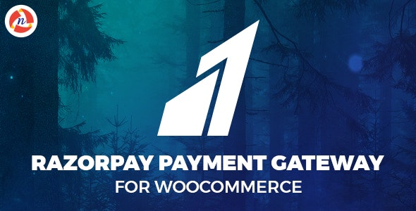 Razorpay Payment Gateway For WooCommerce - CodeCanyon Item for Sale