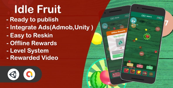 Idle Fruit - Clicker Game(Unity Complete + Admob + iOS + Android) - CodeCanyon Item for Sale
