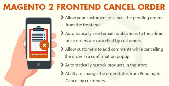 Magento 2 Frontend Cancel Order - CodeCanyon Item for Sale