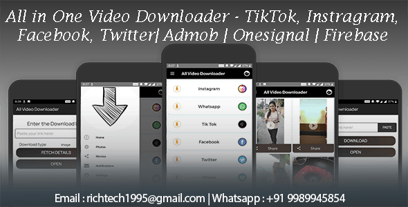 All In One Video Downloader Tik Tok, Facebook, Instagram, Whatsapp, Twitter, Vimeo | Admob | Onesign