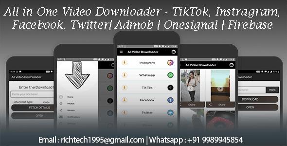 All In One Video Downloader Tik Tok, Facebook, Instagram, Whatsapp status, Twitter, Vimeo | Admob - CodeCanyon Item for Sale