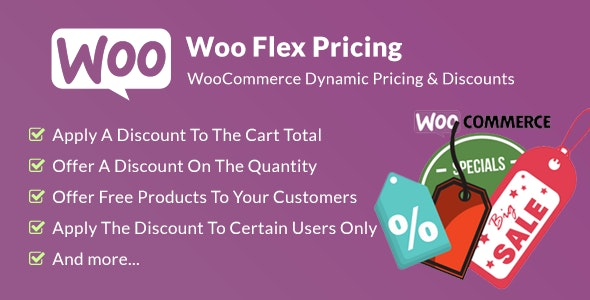 Woo Flex Pricing - WooCommerce Dynamic Pricing & Discounts - CodeCanyon Item for Sale