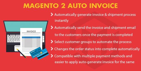 Magento 2 Auto Invoice - CodeCanyon Item for Sale