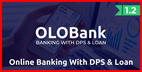OlObank - Online Banking With DPS & Loan - CodeCanyon Item for Sale
