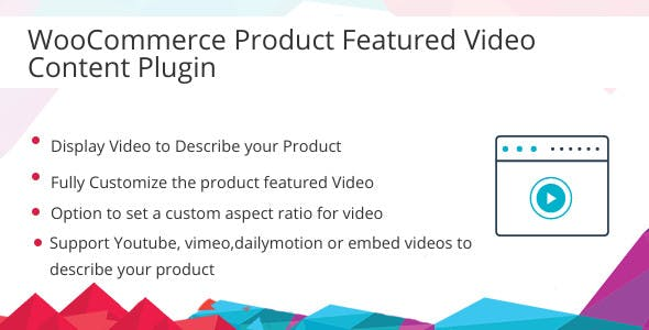 WooCommerce Product Featured Video Content Plugin