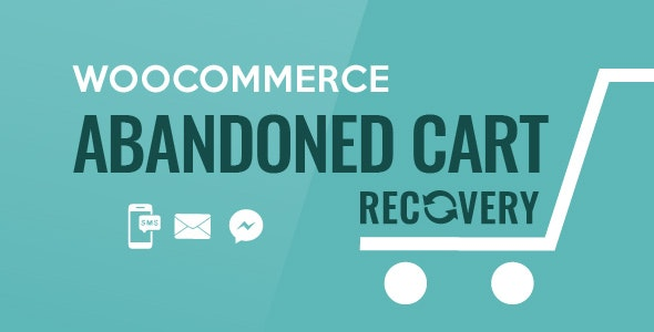 WooCommerce Abandoned Cart Recovery - Email - SMS - Facebook Messenger - CodeCanyon Item for Sale