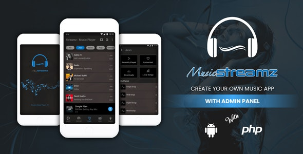 Streamz - A music streaming app with admin panel - CodeCanyon Item for Sale