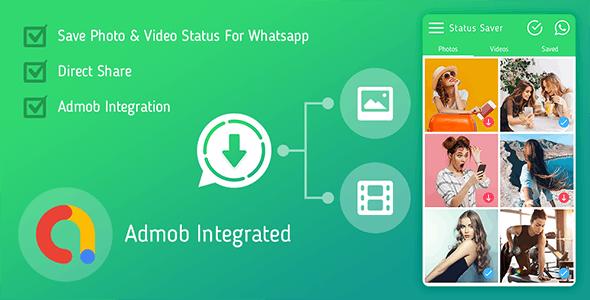 Status Saver For Whatsapp : Download Photos & Videos