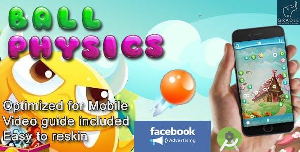 Ball Physics V2 (Facebook + Android Studio)