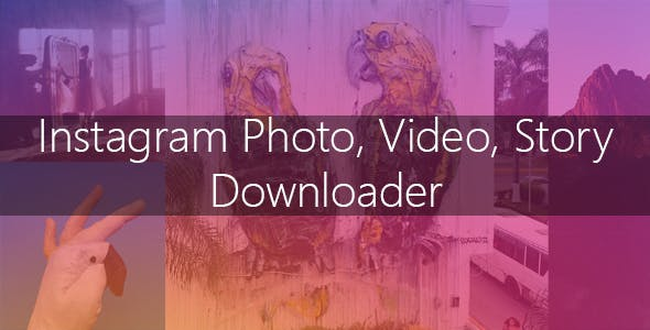 Instagram Image-Video and Story Downloader